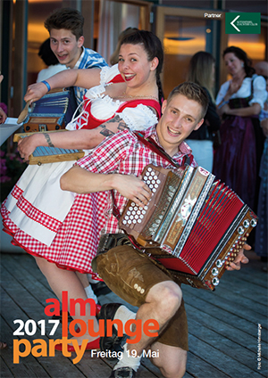 ALM LOUNGE PARTY 2017 – 19. MAI